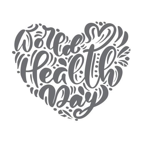 Hand skizzierte Kalligraphiebeschriftungsvektortext Weltgesundheitstag. Skandinavisches Artkonzept für 7. April, gezeichnetes Herz der Feier Hand für Postkarte, Karte, Fahnenschablone vektor
