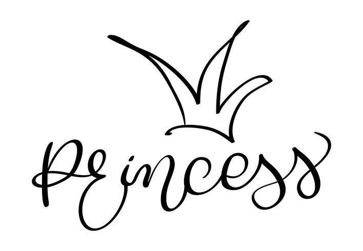 Prinzessinwort mit Krone auf weißem Hintergrund. Hand gezeichnete Kalligraphie, die Vektorillustration EPS10 beschriftet vektor