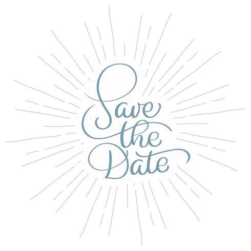 Speichern Sie den Datums-Vintagen Text für Hochzeitstag. Kalligraphie, die Vektorillustration EPS10 beschriftet vektor