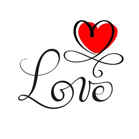 ÄLSKA original anpassad handbokstäver, handgjord kalligrafi, designelement i det röda hjärtat blomstra vektor