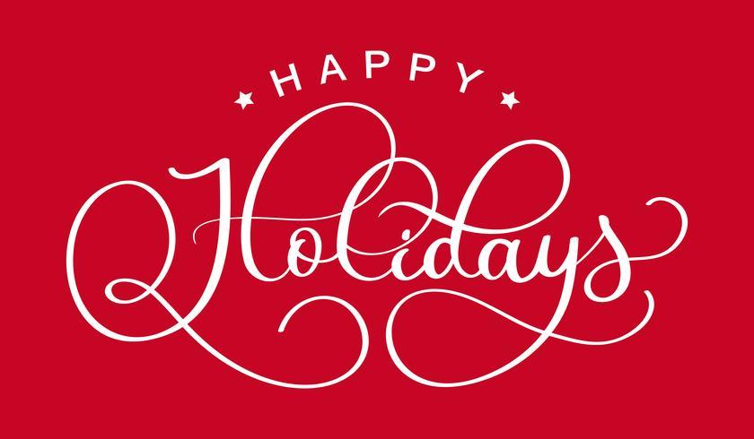 glada helgdagar. Handgjord kreativ kalligrafi och penselpennbokstäver. design för semesterhälsningskort och inbjudningar till God Jul och Gott Nytt År och säsongssemestrar. vektor