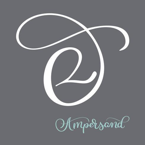 hand märkt blomstra Ampersands kalligrafi. Stor vektor design som är inställd för bröllopsinbjudningar, spara datumkort och andra stationära
