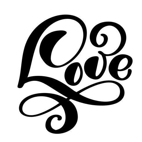 handskriven inskription KÄRLEK Lycklig Alla hjärtans dagkort, romantiskt citationstecken för design hälsningskort, tatuering, semesterinbjudningar, fotoöverlägg, t-shirt tryck, flygblad, affischdesign vektor