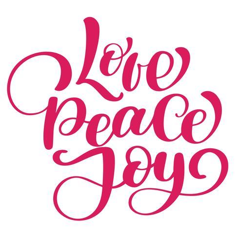 Älska fred glädje jul citationstecken. Bläckhandbokstäver. Modern pensel kalligrafi. Handskriven fras. Inspiration grafisk design typografi element. Söt enkelt vektor tecken