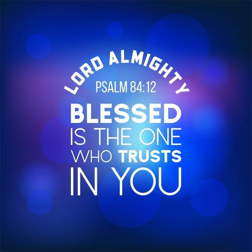 bibelcitationstecken från Salme 84:12, herre allsmäktige vektor