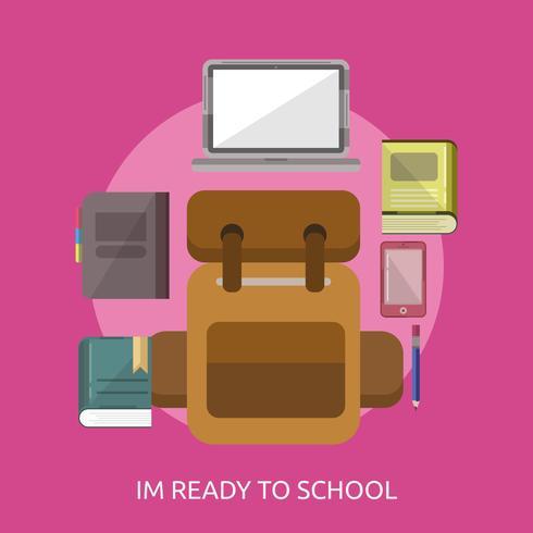 Ich bin zur Schule konzeptionelle Illustration Design bereit vektor