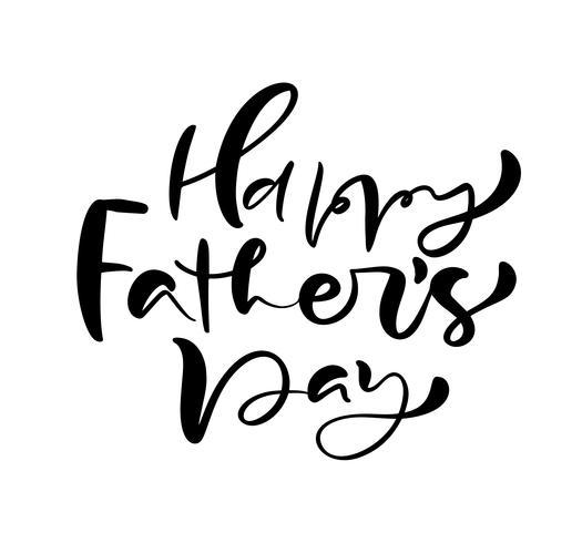 Glücklicher Vatertag, der schwarzen Vektorkalligraphietext beschriftet. Handgeschriebene Phrase der modernen Weinlesebeschriftung. Beste Vati überhaupt Illustration vektor