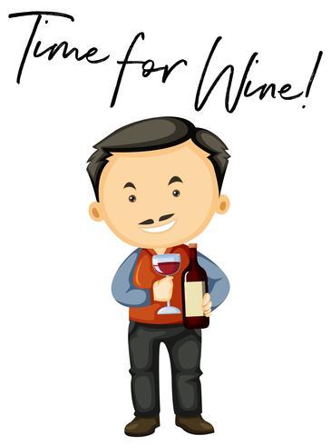 Mann mit Wein und Phrase Zeit für Wein vektor