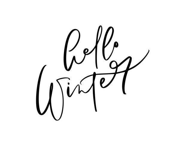 Hej vinter - svartvitt handskriven bokstäver text. Inskription kalligrafi vektor illustration semester fras, typografi banner med pensel skript