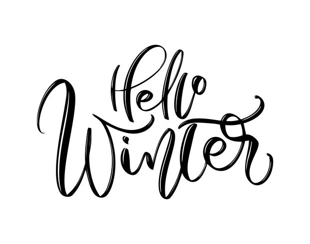 hallo winter - handgezeichnete beschriftung inschrift text zum winterurlaub design, feier grußkarte, kalligraphie vektor-illustration vektor