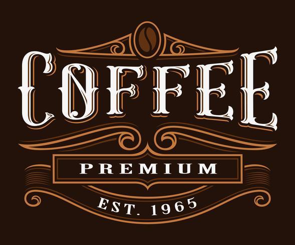 Coffe vintage etikett. vektor