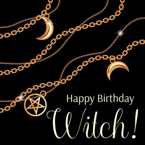Alles Gute zum Geburtstag Hexe. Grußkartendesign mit Pentagramm- und Mondanhänger auf goldener metallischer Kette. Auf schwarz. Vektor-illustration vektor
