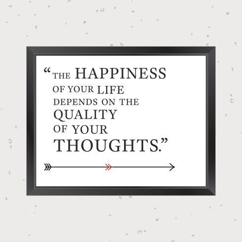 Qualität Ihrer Gedanken Inspirierend Zitat vektor