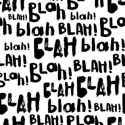 Blah-blah-blah nahtlose Muster. vektor