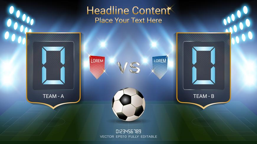 Digitale Zeitanzeigetafel, Fußballspielteam A gegen Team B, grafische Schablone der Strategiesendung. vektor