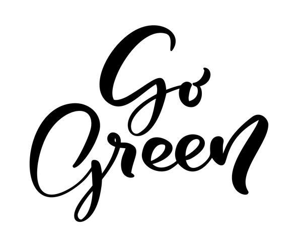 Gå till text med grön logo kalligrafi. World Environment Day motivational handskriven ekologi symbol. Handritad logotyp för din design. Vektor illustration