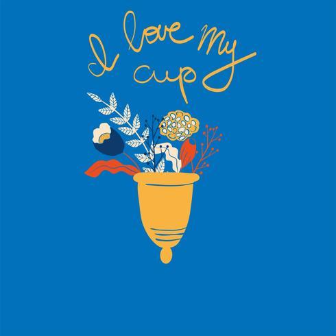 Frauen Menstruationstasse mit Blumen im handgezeichneten Stil. Schriftzug - ich liebe Myl Cup vektor