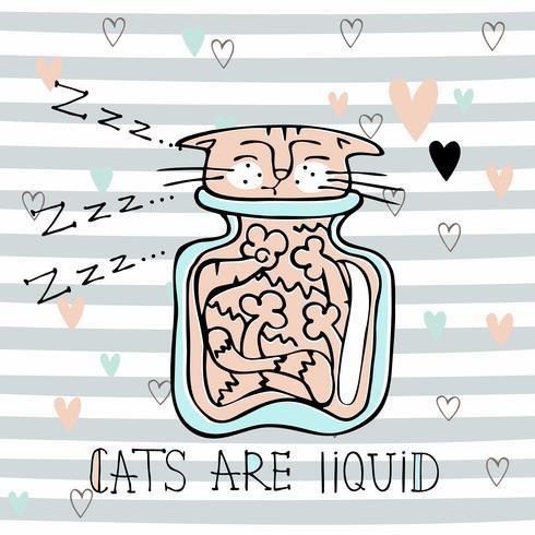 Lustige süße Katze schläft in einem Glas. Katzen sind flüssig. Beschriftung. Vektor
