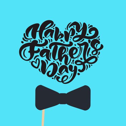 Glad fader dag isolerad vektor bokstäver kalligrafisk text i form av hjärta med slips. Handgjord födelsedagskalligrafi hälsningskort. illustration för pappa