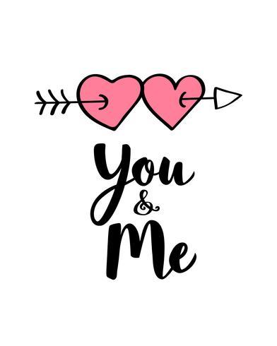 Handskrivet bokstäver Du och Mig och hjärtformar på pilen för Alla hjärtans dagskort, affisch, banner eller etikett. Vektor valentines dag illustration.