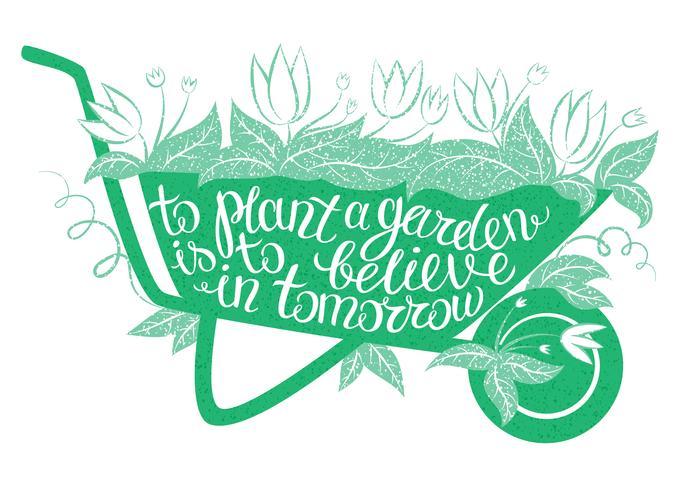 Lettering Att plantera en trädgård är att tro på imorgon vektor