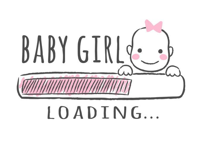 Progress bar med inskription - Baby tjej laddar och barn ansikte i sketchy stil. Vektor illustration för t-shirt design, affisch, kort, baby shower dekoration