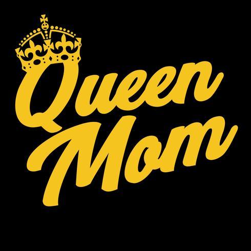 Queen Mom Zitat vektor