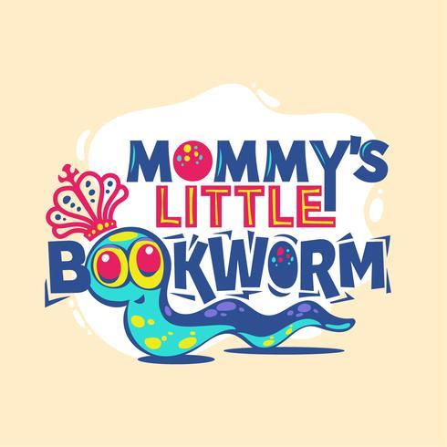 Die kleine Bücherwurm-Phrase der Mama mit bunter Illustration. Zurück zu Schulzitat vektor