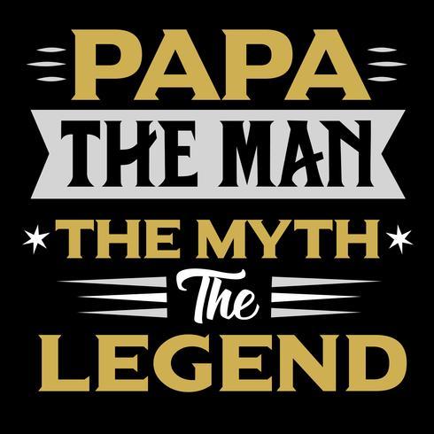 Papa Mannen Myten Legenden vektor