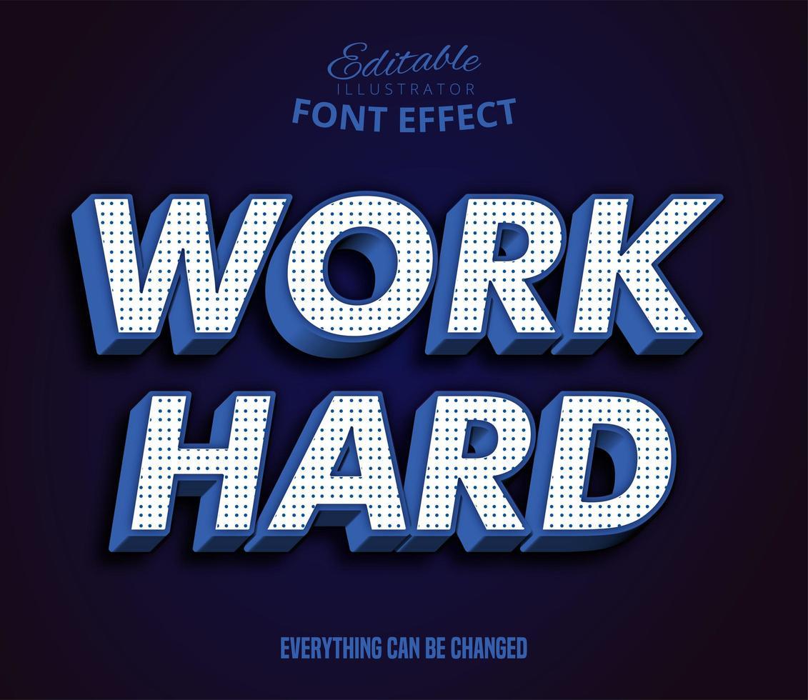 Arbeite harten Text, bearbeitbaren Texteffekt vektor