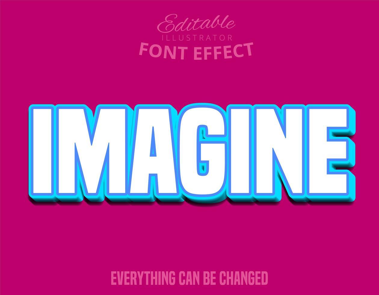 Stellen Sie sich Text vor, bearbeitbare Schriftart vektor