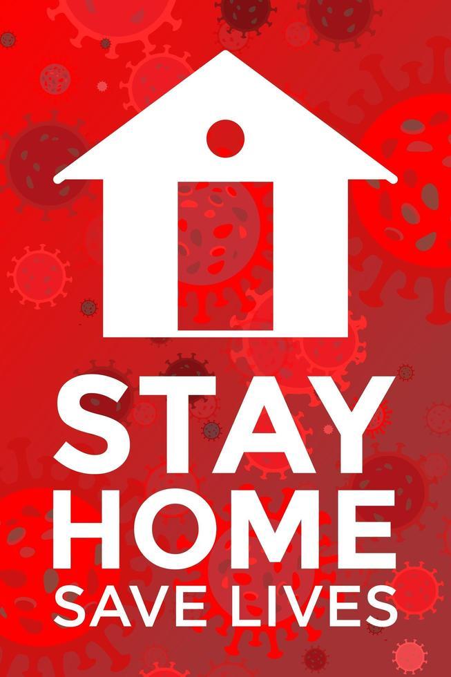 Bleib zu Hause, rette Leben, rotes Plakat vektor