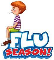 teckensnittdesign för '' influensasäsong '' med sjuk pojke vektor