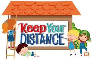 hålla ditt distansskylt med barn vektor