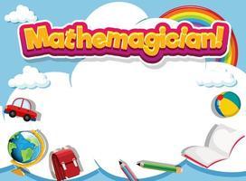 pädagogische Rahmenvorlage mit Wort mathemagicain vektor