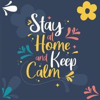 stanna hemma och håll dig lugn färgglada kort vektor
