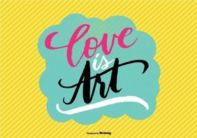 Hand Lettered Liebe ist Kunst Vektor