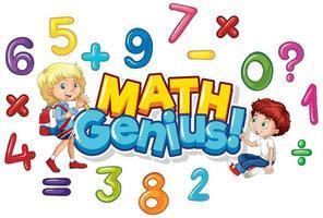 '' Mathe Genie '' Poster mit Zahlen und glücklichen Kindern vektor