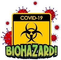 biohazard-tecken med covid-19 på vitt