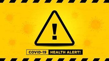 Gesundheitsalarmzeichen auf gelbem Viruszellhintergrund vektor