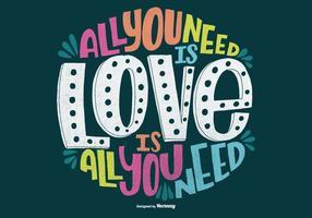 Hand gezeichnet alles, was Sie brauchen ist Liebe Zitat Vektor