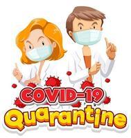covid-19 karantänaffisch med läkare och virusceller