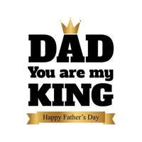 Papa du bist mein König Typografie mit Krone vektor