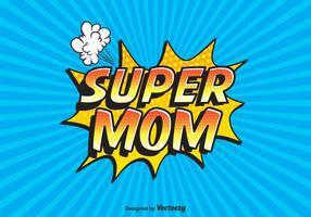 Gratis Vector Super Mom Typografi
