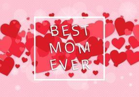Gratis Bästa Mom Vector