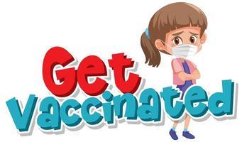 '' bli vaccinerad '' affisch med '' bli vaccinerad ''