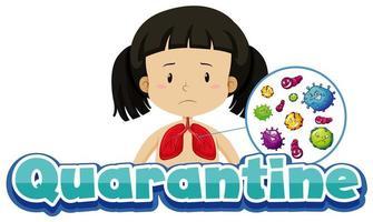 karantänaffisch med flicka och virus i lungorna