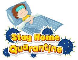 Quarantänemeldung zu Hause bleiben mit krankem Jungen im Bett
