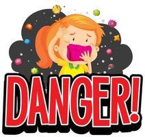 Gefahrenplakat mit krankem Mädchen und Viruszellen