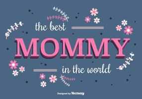 Gullig Mommy Vector Bakgrund